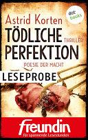 Tödliche Perfektion - Poesie der Macht: Leseprobe