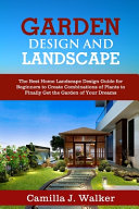 Garden Design and Landscape