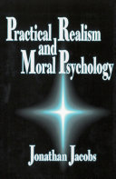 Practical Realism and Moral Psychology Book