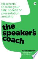 The Speaker S Coach Book