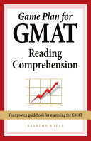 Game Plan for GMAT Reading Comprehension