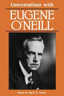 Conversations with Eugene O'Neill