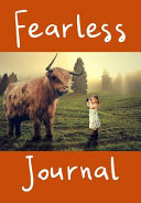 Fearless Journal  Live Fearless Book Motivational Notepad   Courage Over Fear   150 Pages  6 69 X 9 61
