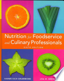 Nutrition for Foodservice and Culinary Professionals, Sixth Edition & Smolin iProfile Set