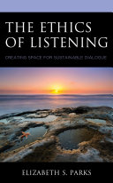 The Ethics of Listening