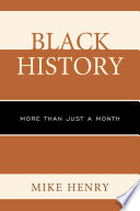 Black History  : More Than Just a Month