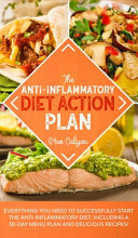 The Anti Inflammatory Diet Action Plan