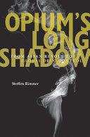 Pdf Opium's Long Shadow Telecharger