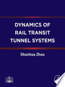 Dynamics of Rail Transit Tunnel Systems Book