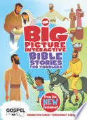 The Big Picture Interactive Bible Stories for Toddlers New Testament
