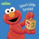 Elmo's Little Dreidel (Sesame Street) Pdf/ePub eBook