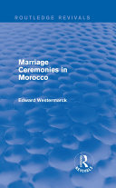 Marriage Ceremonies in Morocco (Routledge Revivals)