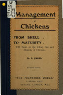 Management of Chickens from Shell to Maturity
