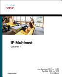 IP Multicast, Volume I Pdf/ePub eBook