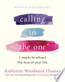 Calling in  The One  Revised and Expanded