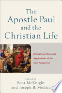The Apostle Paul and the Christian Life Book