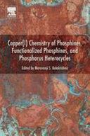 Copper I  Chemistry of Phosphines  Functionalized Phosphines and Phosphorus Heterocycles