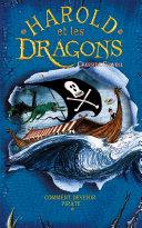 Harold et les dragons - Tome 2 - Comment devenir pirate Book