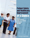 Patient Safety and Healthcare Improvement at a Glance