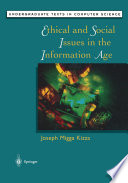 Ethical and Social Issues in the Information Age
