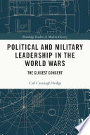Political And Military Leadership In The World Wars