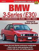 BMW 3 Series  E30  Performance Guide
