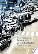 The Politics Of Referendum Use In European Democracies