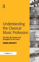 Understanding the Classical Music Profession Pdf/ePub eBook