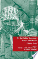 The World s Most Threatening Terrorist Networks and Criminal Gangs