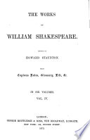 The works of William Shakespeare  ed  by H  Staunton Book