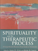 Spirituality and the Therapeutic Process Book