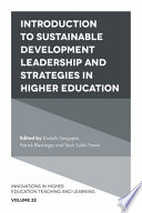 Introduction to Sustainable Development Leadership and Strategies in Higher Education