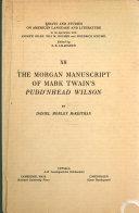 The Morgan Manuscript of Mark Twain s Pudd nhead Wilson Book PDF