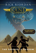 The Kane Chronicles, Book Three The Serpent's Shadow (new cover)