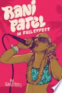 Rani Patel In Full Effect