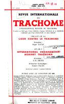 Revue internationale du trachome et des maladies oculaires des pays tropicaux et sub-tropicaux