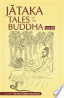 Jataka Tales of the Buddha  Volume III  Book