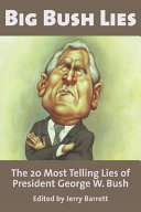 Big Bush Lies