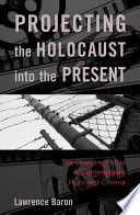 Projecting the Holocaust into the Present Book