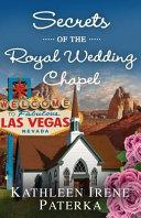 Secrets of the Royal Wedding Chapel Book