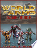 World At Arms Game Guide