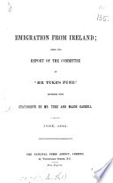 Emigration from Ireland  the  1st   3rd  report of the committee