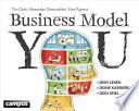 Business Model You  : Dein Leben - Deine Karriere - Dein Spiel