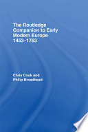 The Routledge Companion to Early Modern Europe, 1453–1763