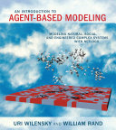 An Introduction to Agent-Based Modeling: Modeling Natural, ...