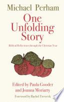 One Unfolding Story