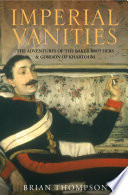 Imperial Vanities  The Adventures of the Baker Brothers and Gordon of Khartoum