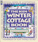 The Kids Winter Cottage Book