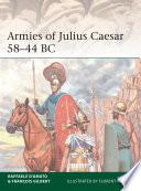 Armies of Julius Caesar 58   44 BC