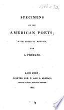 Specimens Of The American Poets With Critical Notices And A Preface